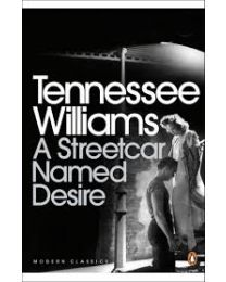 A Streetcar named Desire (Tennesse Williams)