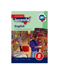 Oxford Successful English First Additional Language Grade 8 Literature Anthology