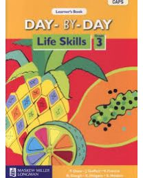 Day-by-Day Life Skills Grade 3 Learner's Book