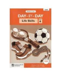 Day-by-Day Life Skills Grade 6 Teacher's Guide (CAPS)