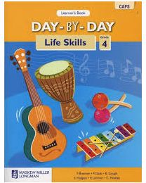 Day-by-Day Life Skills Grade 4 Learner Book