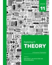 Exploring IT: Theory Grade 11 Second Edition