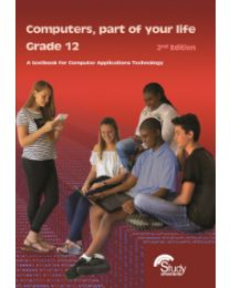 Computers, part of your life – Grade 12; CAT 2nd Edition