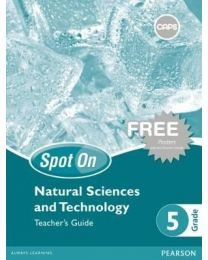 Spot On Natural Sciences and Technology Grade 5 Teacher's Guide & Free Poster Pack (CAPS)