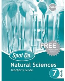 Spot On Natural Sciences Grade 7 Teacher's Guide & Free Poster Pack (CAPS)