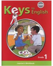 Keys to English First Additional Language Grade 1 Learner Workbook