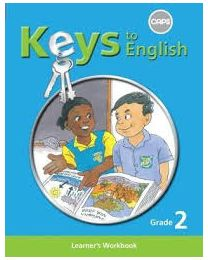 Keys to English First Additional Language Grade 2 Learner Workbook