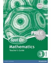 Spot On Mathematics Grade 3 Teacher's Guide & Free Resource Pack