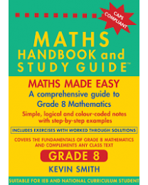 MATHS HANDBOOK & STUDY GUIDE GRADE 8