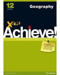X-kit Achieve! Geography Grade 12 Study Guide