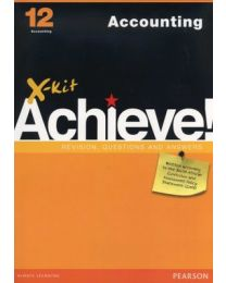 X-kit Achieve! Accounting Grade 12 Study Guide