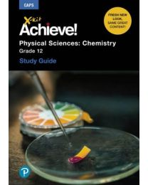 X-kit Achieve! Physical Sciences: Chemistry Grade 12 Study Guide