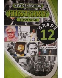 New Generation History Grade 12 STUDY GUIDE