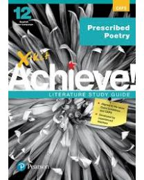X-kit Achieve! Prescribed Poetry: English Home Language Grade 12 Study Guide
