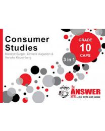 The Answer Series Gr 10 Consumer Studies '3 in 1'