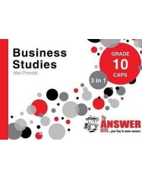 The Answer Series Gr 10 Business Studies '3 in 1'