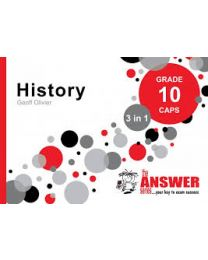 The Answer Series Gr 10 History '3 in 1'