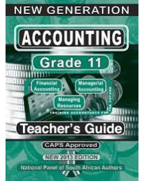 New Generation Accounting Grade 11 Teacher Guide