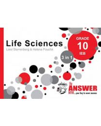 The Answer Series LIFE SCIENCES GR 10 (3 IN 1) (IEB)
