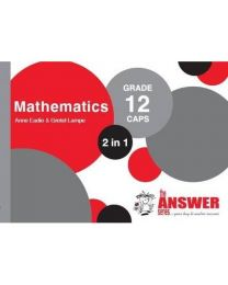 The Answer Series Gr 12 Mathematics '2 in 1'  EXTENDED