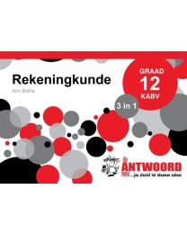 The Answer Series  GR 12 REKENINGKUNDE '3 IN 1'