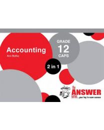 The Answer Series Gr 12 Accounting '2 in 1'