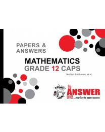 The Answer Series Gr 12 Mathematics 'P & A'