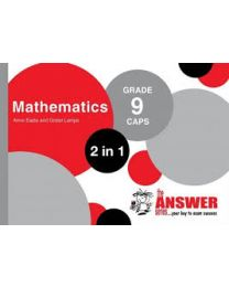 The Answer Series Gr 9 Mathematics '2 in 1'