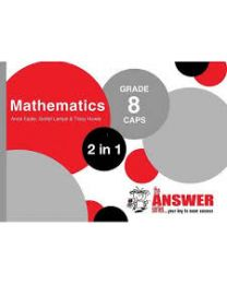 The Answer Series Gr 8 Mathematics '2 in 1'