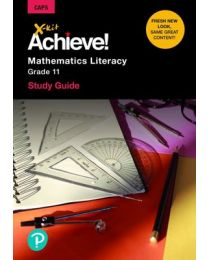 X-Kit Achieve! Mathematical Literacy Grade 11 Study Guide