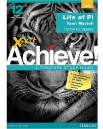 X-kit Achieve! Life of Pi: English Home Language Grade 12 Study Guide