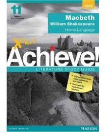 X-kit Achieve! Macbeth: English Home Language Grade 11 Study Guide